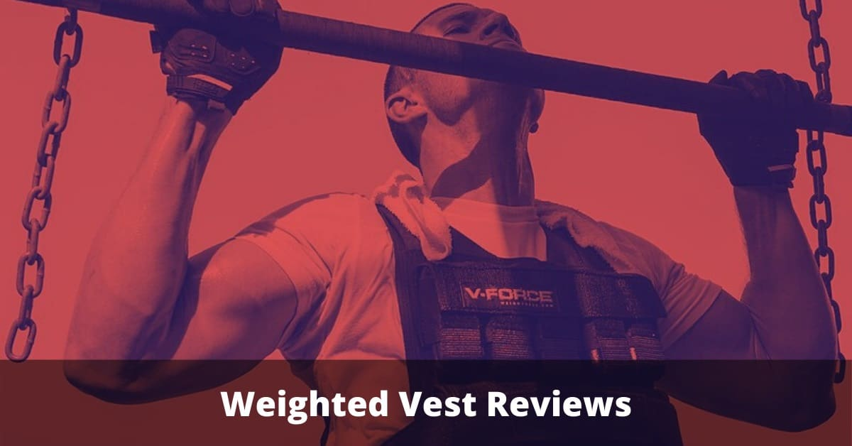 Weighted Vest Reviews