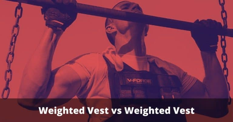 Weighted Vest vs Weighted Vest